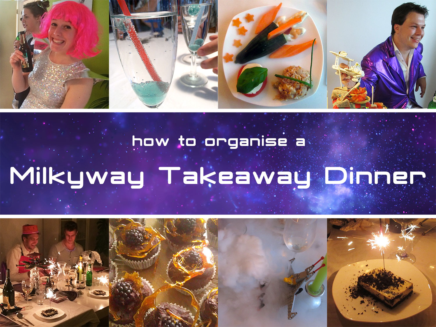 How to throw a Milky Way Takeaway dinner party - Magical Daydream