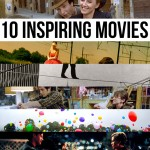 10 inspiring movies that make you want to live life fully