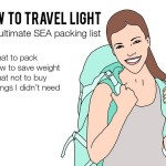How to travel light: the ultimate SEA packing list