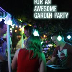 10 Secret ingredients for an awesome garden party